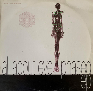 "All About Eve ‎- Phased EP  (10"") (Blue Vinyl) (VG/G+)"
